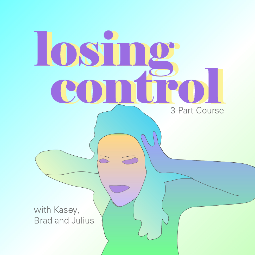 Losing Control 3 Part Course | Expand with Julius and Xpnsion Network